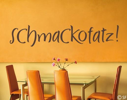 Wandtattoo Schmackofatz!