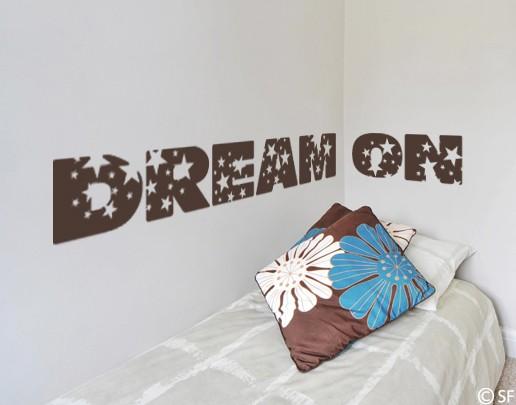 Wandtattoo Dream on