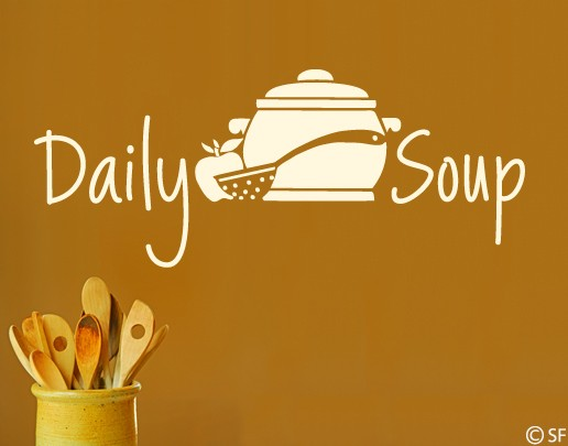 Wandtattoo Daily Soup