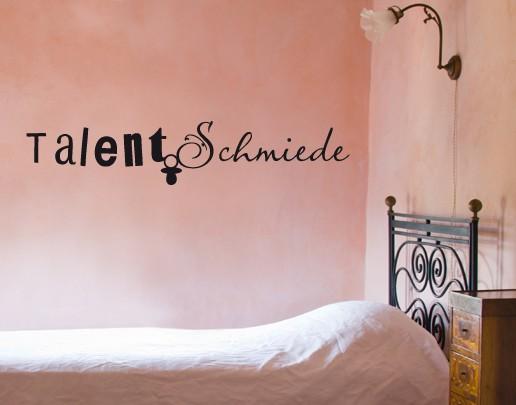 Wandtattoo Talentschmiede - Wandtattoo fürs Schlafzimmer