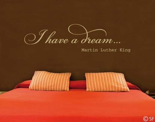 Wandtattoo I have a dream | Schlafzimmer Wandtattoo